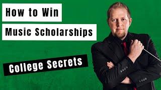 WINNING Music Scholarships: College Band Director's Secrets