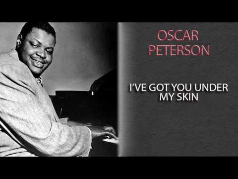 OSCAR PETERSON - I'VE GOT YOU UNDER MY SKIN