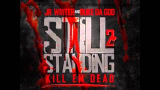 JR Writer-Still Standing 2-Hang it Up
