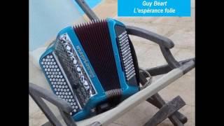 Mon accordéon les accompagne (Fernand Thomas) - L'espérance folle (Guy Béart)