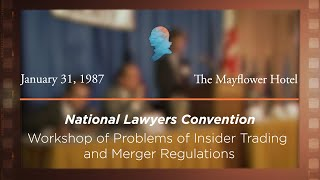 Click to play: Workshop on Problems of Insider Trading and Merger Regulations [Archive Collection]