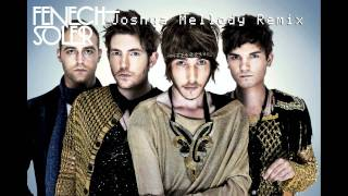Fenech Soler - Demons (Joshua Mellody Remix)