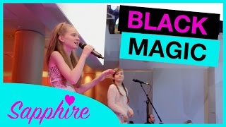 Little Mix - Black Magic - LIVE cover by 12 year old Sapphire and 10 year old Skye