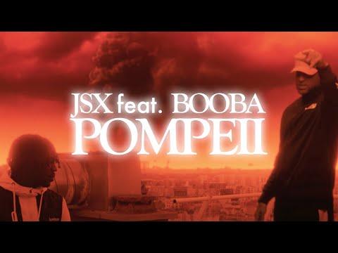 JSX - Pompeii (feat. Booba)
