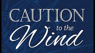 "A touch of intrigue: ""Book Trailer: ""Caution to the Wind"""