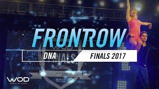 DNA | FrontRow | World of Dance Finals 2017 | #WODFINALS17