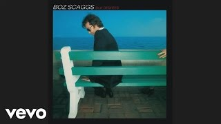 Boz Scaggs - Lowdown (Audio)