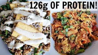 HIGH PROTEIN VEGAN MEAL IDEAS (126g PROTEIN)