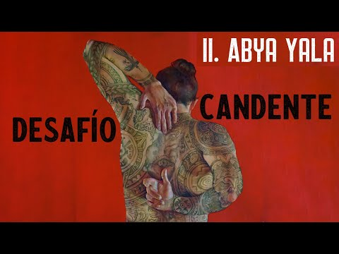 II. Abya Yala - Gustavo Cortiñas & Desafío Candente feat. Xavier Quijas Yxayotl