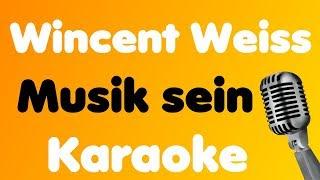 Wincent Weiss   Musik Sein   Karaoke