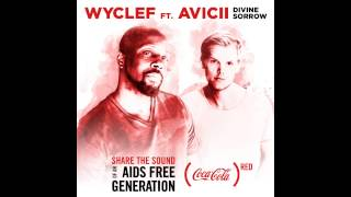 Wyclef Jean ft Avicii - Divine Sorrow (Original Mix)