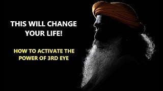How to Activate the Power of 3rd Eye - Sadhguru