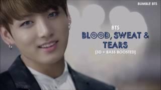 [3D+BASS BOOSTED] BTS (방탄소년단) - BLOOD, SWEAT & TEARS (피, 땀, 눈물) + ROMANIZED LYRICS   bumble.bts