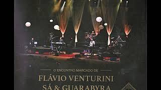 O encontro marcado de Flávio Venturini, Sá & Guarabyra 14 Bis- Nave de prata