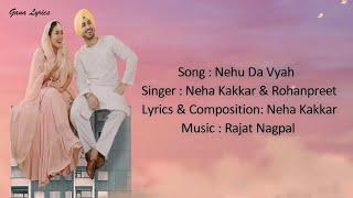 Nehu Da Viah [LYRICS] - Neha Kakkar & Rohanpreet Singh