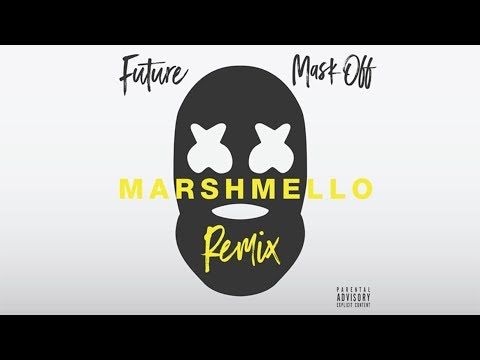 Future – Mask Off (Marshmello Remix)