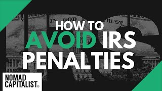How to Avoid IRS Penalties When Offshore