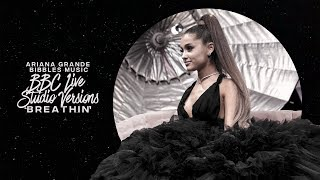 Ariana Grande   Breathin (BBC Live Studio Version)