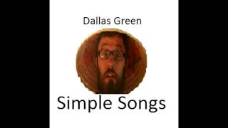 Dallas Green - In the Water I Am Beautiful (Simple Songs)