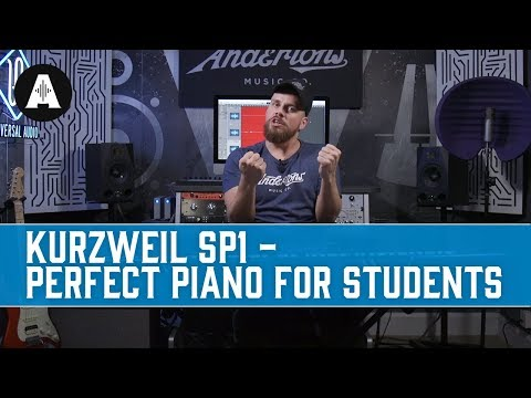 The Kurzweil SP1 - The Perfect Piano for Students!