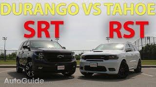 2018 Dodge Durango SRT vs Chevrolet Tahoe RST
