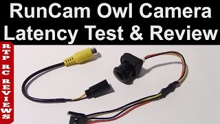 RunCam OWL Starlight FPV Camera, Latency Test, Low Light Test, Wide voltage range