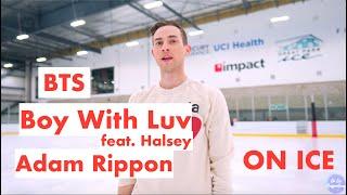 작은 것들을 위한 시 BTS (Boy With Luv) feat. Halsey but ON ICE