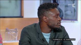 Corneille le miraculé - C à vous - 04/10/2016