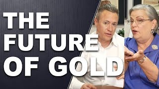 THE FUTURE OF GOLD: As Economic Patterns Shift. Q&A with Lynette Zang and Eric Griffin