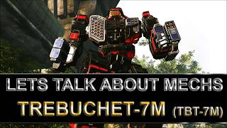Lets talk about mechs: Trebuchet 7M (TBT-7M) the missile master!| Mechwarrior Online gameplay & tips