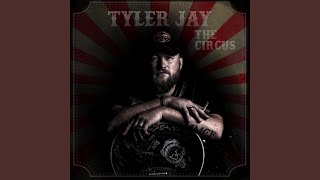 Tyler Jay The Circus