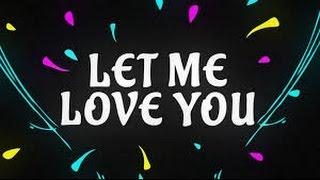 Download Video Dj Snake Ft.Justin Bieber - Let Me Love You (Lyrics)