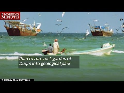 Plan to turn rock garden of Duqm into geological park
