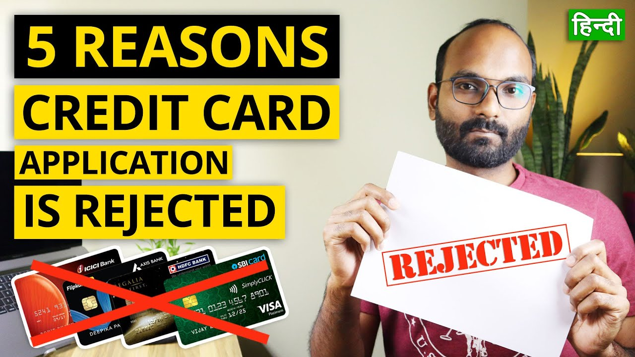 5 Reasons that Your Charge Card Application is Getting Turned Down|Tips to get Charge card Authorized thumbnail