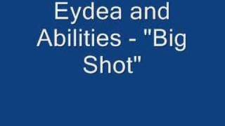 Eyedea and Abilities - Big Shots