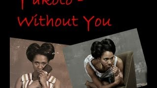 Y'akoto - Without You (with Lyrics)
