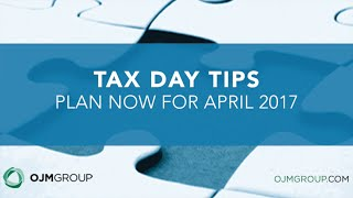 Tax Day Tips: Plan Now for April 2017