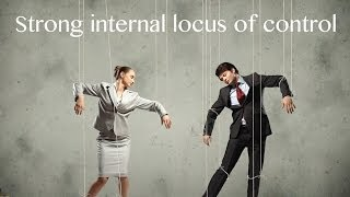 21 Things Successful People Do Differently - Internal Locus of Control