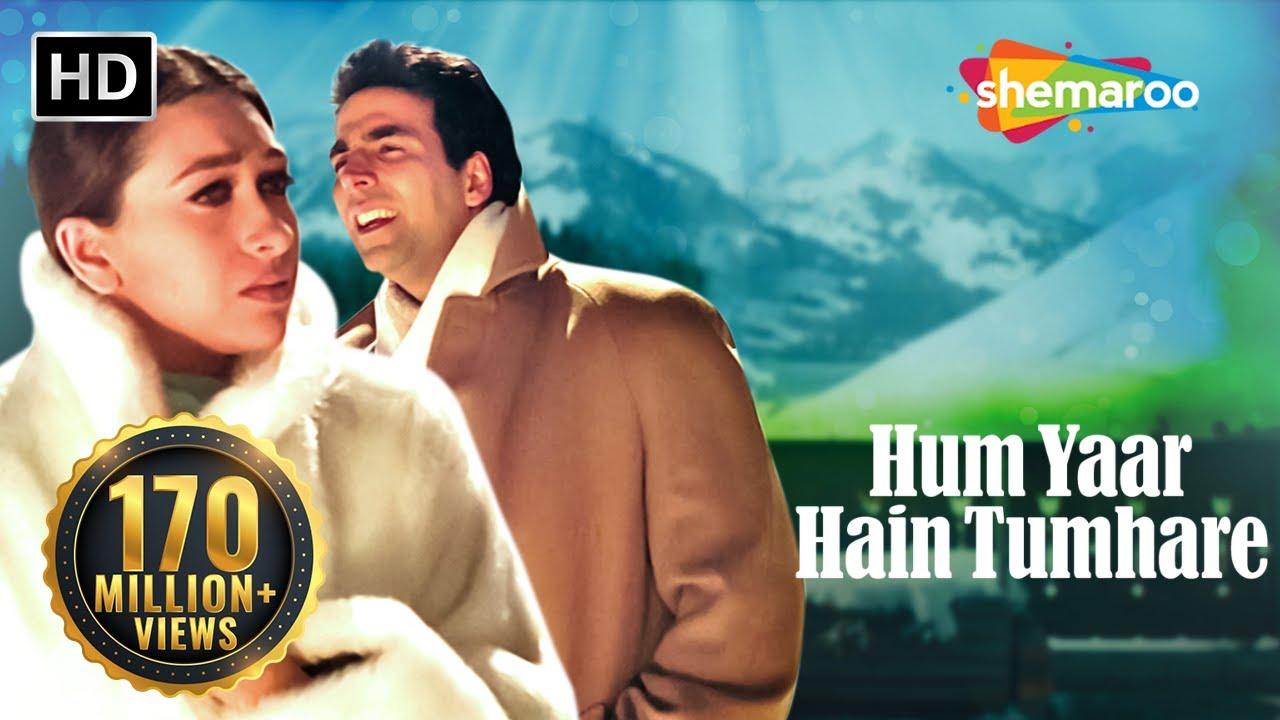 Hum Yaar Hain Tumhare (Female) | Haan Maine Bhi Pyaar Kiya | Akshay Kumar | Karishma Kapoor| Alka Yagnik, Kumar Sanu Lyrics