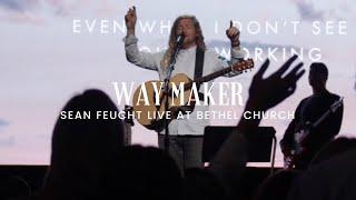 Way Maker   Sean Feucht L Worship L Bethel Music