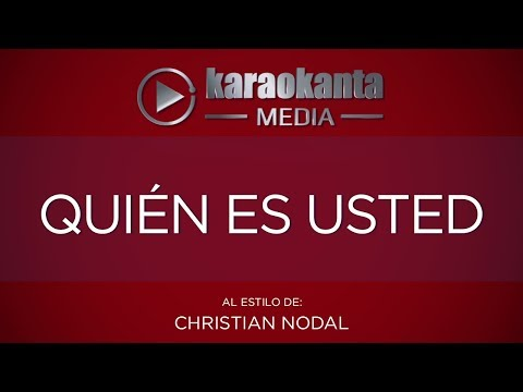 Quién es usted Christian Nodal