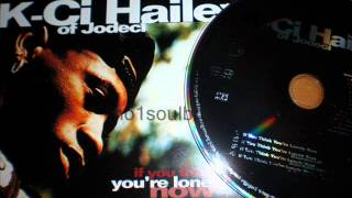 K-Ci Hailey (Jodeci) 'If You Think You're Lonely Now' (Extended LP Version)