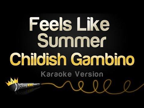 Childish Gambino - Feels Like Summer (Karaoke Version)