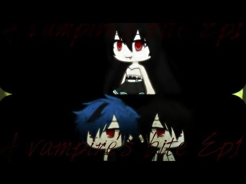 Download A Vampire's Bite Ep1/Gacha Life HD Mp4 3GP Video and MP3