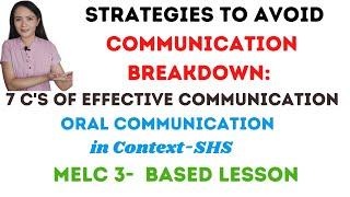 Strategies to avoid communication breakdown| 7 C's of Effective Communication| Oral Communication