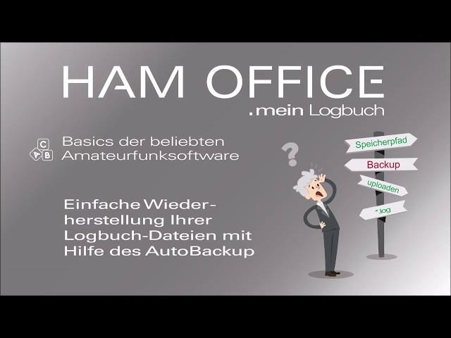 Youtube-Startbild zu HAM OFFICE Basics: Einfache Wiederherstellung Ihrer Logbuch-Dateien mit Hilfe des AutoBackup