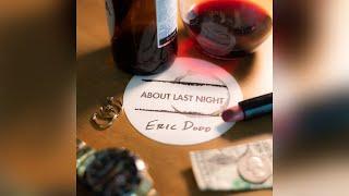 Eric Dodd About Last Night