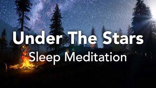 "Guided Sleep Meditation, Deep Sleep ""Under The Stars"" Peace, With Sleep Music"