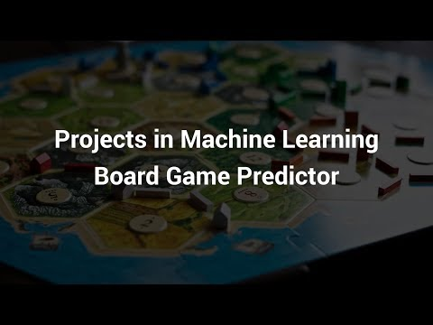 Projects In Machine Learning | Board Game Predictor | Complete Project | Eduonix