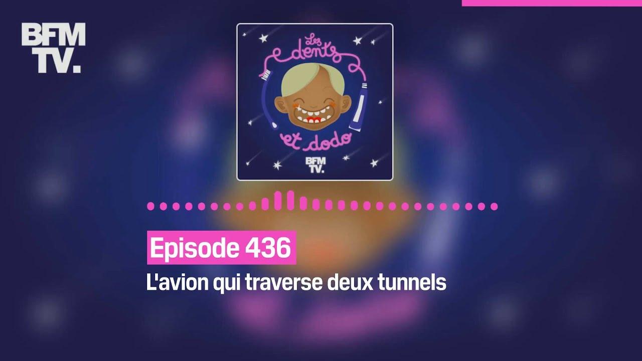 Les dents et dodo - Episode 436: l'avion qui traverse deux tunnels